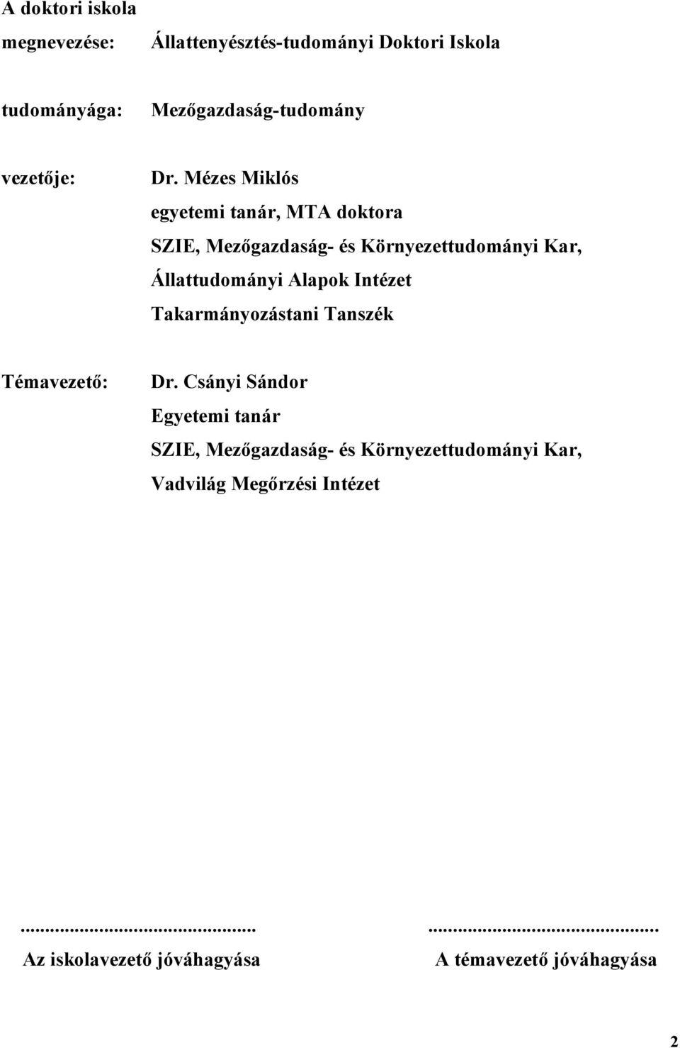 jelentése papillomavírusnak enterobius vermicularis vulvovaginitis