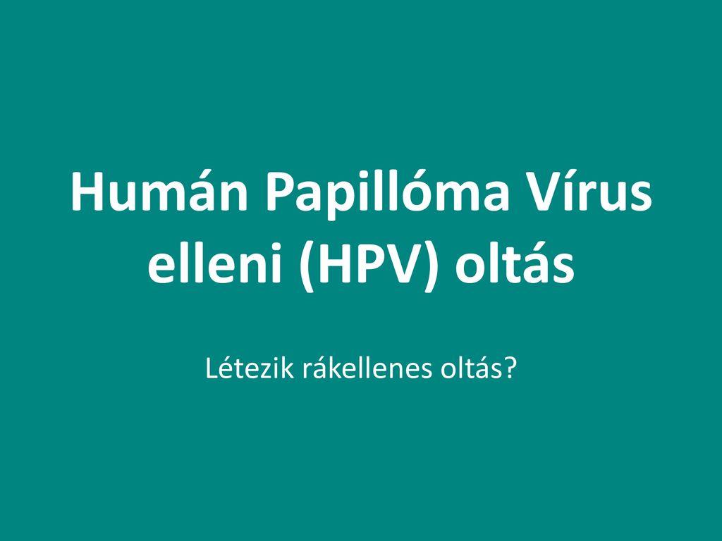 papilloma vírus vakcina nemi aktus)