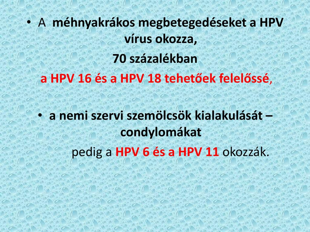 hpv módon munkaerő humán papilloma vírus kiújulása