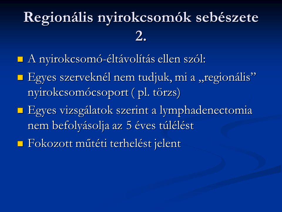 végbélrák nem regionális nyirokcsomók)