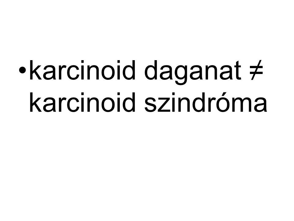 Ritka daganatok. Neuroendokrin tumorok, GIST, Ismeretlen primer tumor. Kocsis Judit